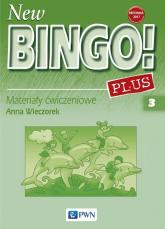 New Bingo! Plus 3 Materiały ćwiczeniowe Szkoła podstawowa - Anna Wieczorek | mała okładka