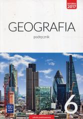 Geografia 6 Podręcznik Szkoła podstawowa - Lechowicz Agnieszka, Stankiewicz Piotr, Głowacz Arkadiusz | mała okładka