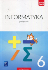 Informatyka 6 Podręcznik Szkoła podstawowa - Jochemczyk Wanda, Krajewska-Kranas Iwona, Kranas Witold   mała okładka