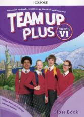 Team Up Plus 6 Podręcznik + CD A1-A2 - Bowen Philippa, Delaney Denis, Quintana Jenny | mała okładka