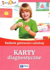 Trampolina Badanie gotowości szkolnej Karty diagnostyczne - Sławomira Załęska | mała okładka