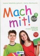 Mach mit! neu 3 Podręcznik do języka niemieckiego dla klasy 6 Szkoła podstawowa - Sobańska-Jędrych Joanna, Wachowska Halina | mała okładka