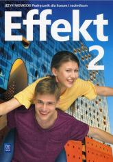 Effekt 2 Język niemiecki Podręcznik + CD Liceum i technikum - Anna Kryczyńska-Pham | mała okładka