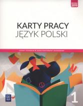 Język polski 1 Karty pracy Zakres podstawowy i rozszerzony Szkoła ponadpodstawowa - ewa Nowak | mała okładka