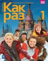Kak raz Jęz rosyjski 1 Podręcznik Liceum Technikum - Olga Tatarchyk | mała okładka