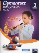 Elementarz odkrywców 3 Muzyka Szkoła podstawowa - Gromek Monika, Kilbach Grażyna   mała okładka