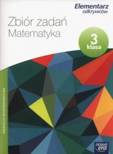 Elementarz odkrywców 3 Matematyka Zbiór zadań Szkoła podstawowa - Bura Maria, Bielenica Krystyna, Kwil Małgorzata | mała okładka