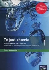 To jest chemia 1 Podręcznik zakres podstawowy Szkoła ponadpodstawowa - Hassa Romuald, Mrzigod Aleksandra, Mrzigod Janusz | mała okładka