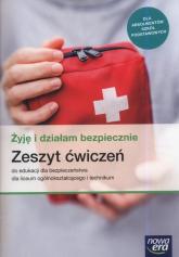 Żyję i działam bezpiecznie Zeszyt ćwiczeń Szkoła ponadpodstawowa - Słoma Danuta, Słoma Jarosław | mała okładka