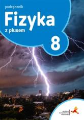 Fizyka z plusem 8 Zeszyt ćwiczeń Szkoła podstawowa - Horodecki Krzysztof, Ludwikowski Artur | mała okładka