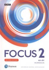 Focus Second Edition 2 Workbook Szkoła ponadpodstawowa - Brayshaw Daniel, Russell Dean, Michałowski Bartosz | mała okładka