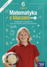 Matematyka z kluczem 6 Podręcznik Część 2 Szkoła podstawowa - Braun Marcin, Mańkowska Agnieszka, Paszyńska Małgorzata | mała okładka