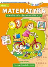 Matematyka Niezbędnik pierwszoklasisty - Juryta Anna, Szczepaniak Anna | mała okładka