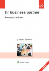 HR Business Partner Koncepcja i praktyka - Grzegorz Filipowicz | mała okładka