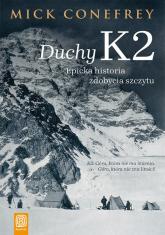 Duchy K2 Epicka historia zdobycia szczytu - Mick Conefrey | mała okładka