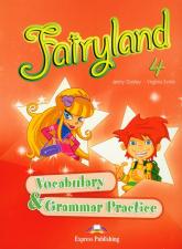 Fairyland 4 Vocabulary & Grammar Practice Szkoła podstawowa - Dooley Jenny, Evans Virginia | mała okładka