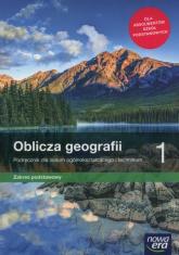 Oblicza geografii 1 Podręcznik Zakres podstawowy Szkoła ponadpodstawowa - Malarz Roman, Więckowski Marek | mała okładka