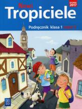 Nowi tropiciele 1 Podręcznik Część 5 Szkoła podstawowa -    mała okładka