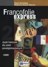 Francofolie express 2 Język francuski Szkoła ponadgimnazjalna - Boutegege Regine, Supryn-Klepcarz Magdalena | mała okładka
