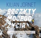 Szczyty mojego życia Górskie marzenia i wyzwania - Kilian Jornet | mała okładka