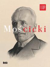 Mościcki - Jan Łoziński | mała okładka