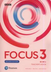 Focus Second Edition 3 Teacher's Book + 4CD i DVD Szkoła ponadpodstawowa i ponadgimnazjalna - Reilly Patricia, Tkacz Arek, Grodzicka Anna | mała okładka