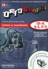 Ortograffiti Zeszyt ćwiczeń Czytanie ze zrozumieniem (ch-h, ą-ę, ji-ii) - Roksana Jędrzejewska-Wróbel | mała okładka