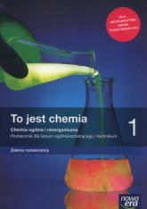 To jest chemia 1 Chemia ogólna i nieorganiczna Podręcznik Zakres rozszerzony Szkoła ponadpodstawowa - Litwin Maria, Styka-Wlazło Szarota, Szymońska Joanna | mała okładka