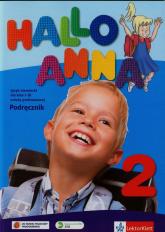 Hallo Anna 2 Język niemiecki Podręcznik + CD Szkoła podstawowa - Olga Swerlowa | mała okładka