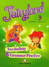 Fairyland 3 Vocabulary Grammar Practice Szkoła podstawowa - Dooley Jenny, Evans Virginia | mała okładka