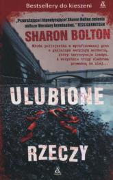 Ulubione rzeczy - Sharon Bolton | mała okładka
