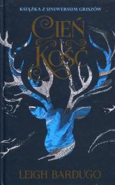 Cień i kość - Leigh Bardugo | mała okładka