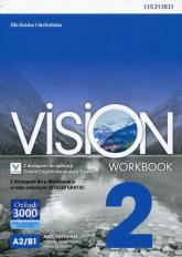 Vision 2 Workbook Z dostępem do e-Workbook'a w roku szkolnym 2019/20 GRATIS! Liceum i technikum - Raynham Alex, Borkowska Dorota, Szlachta Emma   mała okładka