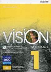 Vision 1 Workbook Z dostępem do e-Workbook'a w roku szkolnym 2019/20 GRATIS! Liceum i technikum - Quintana Jenny, Sharman Elizabeth, Sałandyk Weronika | mała okładka