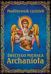 Modlitewnik czcicieli świętego Michała Archanioła - Leszek Smoliński | mała okładka