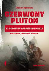 Czerwony pluton 12 godzin w afgańskim piekle - Romesha Clinton | mała okładka