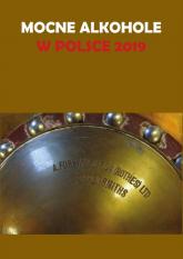 Mocne alkohole w Polsce 2019 - Łukasz Gołębiewski   mała okładka