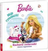 Barbie Moje rymowanki Kochane zwierzaki HOPS-1101 - Joanna Łagodzińska   mała okładka