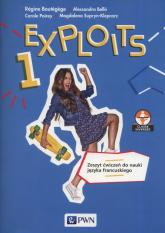 Exploits 1 Zeszyt ćwiczeń Szkoła ponadpodstawowa - Boutegege Regine, Bello Alessandra, Poirey Ca | mała okładka