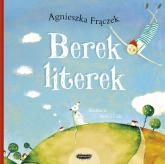 Berek literek - Agnieszka Frączek | mała okładka