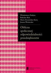 Oblicza społecznej odpowiedzialności przedsiębiorstw - Pańków Włodzimierz, Rok Bolesław, Strumińska-Kutra Marta | mała okładka