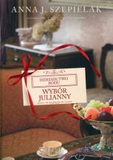 Wybór Julianny - Szepielak Anna J. | mała okładka