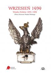 Wrzesień 1939 Wojsko Polskie 1935-1939. Zbiory Muzeum Wojska Polskiego -  | mała okładka
