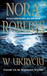 W ukryciu - Nora Roberts | mała okładka