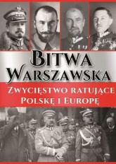 Bitwa Warszawska Zwycięstwo ratujące Polskę i Europę -  | mała okładka