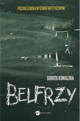 Belfrzy - Dorota Kowalska | mała okładka