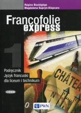 Francofolie express 1 Podręcznik Język francuski Liceum i technikum -  | mała okładka