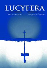 Lucyfera - Masłowski Jerzy A., Cegielski Wojciech M. | mała okładka