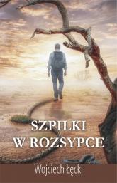 Szpilki w rozsypce - Wojciech Łęcki | mała okładka