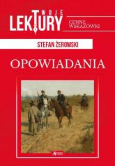 Opowiadania - Stefan Żeromski | mała okładka